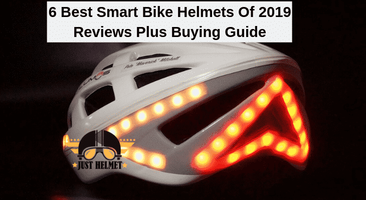 6 Best Smart Bike Helmets Of 2019 Reviews Plus Buying Guide